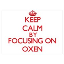 Keep Calm by focusing on Oxen Invitations