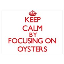 Keep Calm by focusing on Oysters Invitations