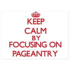 Keep Calm by focusing on Pageantry Invitations