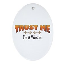 Trust Wrestler Oval Ornament