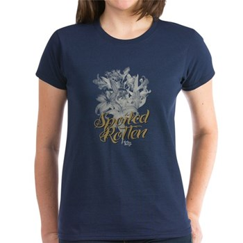 Spoiled Rotten Women's Dark T-Shirt