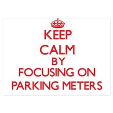 Keep Calm by focusing on Parking Meter Invitations