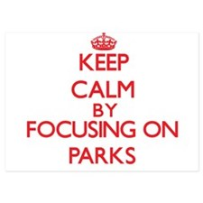Keep Calm by focusing on Parks Invitations