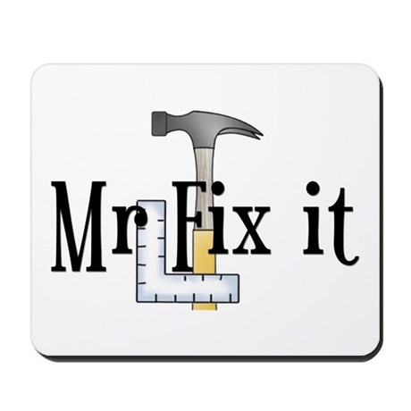 Mr Fix It Mousepad