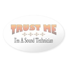 Trust Sound Technician Oval Decal