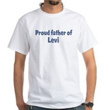 Proud father of Levi Shirt