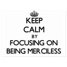 Keep Calm by focusing on Being Mercile Invitations