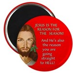 Reason Season Hell Magnet