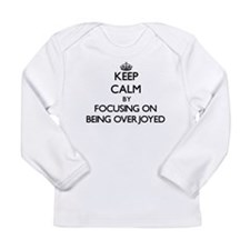 Keep Calm by focusing on Being Long Sleeve T-Shirt