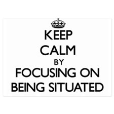 Keep Calm by focusing on Being Situate Invitations