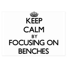 Keep Calm by focusing on Benches Invitations