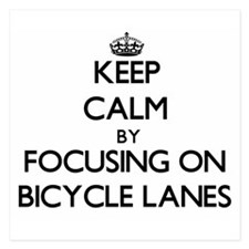 Keep Calm by focusing on Bicycle Lanes Invitations