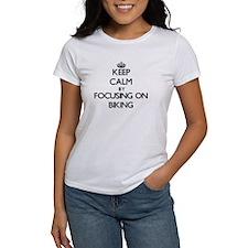 Keep Calm by focusing on Biking T-Shirt