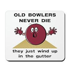 Old Bowlers Never Die Mousepad