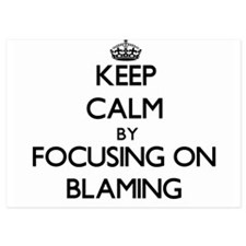 Keep Calm by focusing on Blaming Invitations