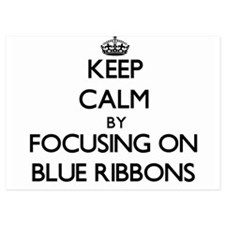 Keep Calm by focusing on Blue Ribbons Invitations