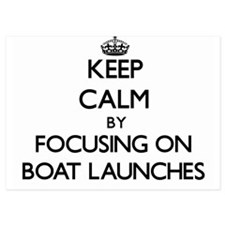 Keep Calm by focusing on Boat Launches Invitations