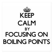 Keep Calm by focusing on Boiling Point Invitations