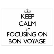 Keep Calm by focusing on Bon Voyage Invitations