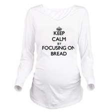 Keep Calm by focusin Long Sleeve Maternity T-Shirt
