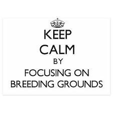 Keep Calm by focusing on Breeding Grou Invitations