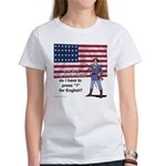 Press 1 for English? Women's T-Shirt