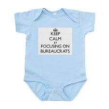 Keep Calm by focusing on Bureaucrats Body Suit