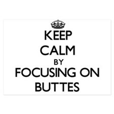 Keep Calm by focusing on Buttes Invitations