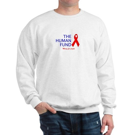 The Human Fund Sweatshirt