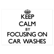 Keep Calm by focusing on Car Washes Invitations