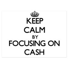 Keep Calm by focusing on Cash Invitations