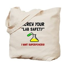 Lab Safety Superpowers Tote Bag