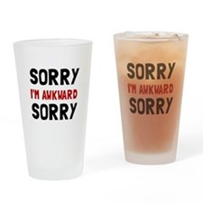 Sorry Awkward Drinking Glass