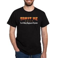 Trust Heavy Equipment Operator T-Shirt