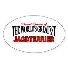 """The World's Greatest Jagdterrier"" Oval Decal"