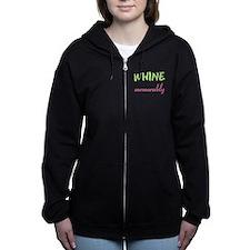 I don't whine Women's Zip Hoodie