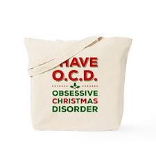 I Have Ocd (obsessive Christmas Disorder) Tote Bag