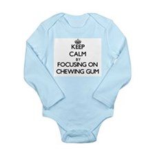 Keep Calm by focusing on Chewing Gum Body Suit