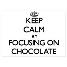 Keep Calm by focusing on Chocolate Invitations