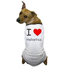 I Heart Helvetica (Comic Sans) Dog T-Shirt