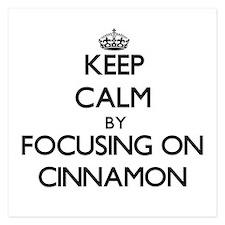 Keep Calm by focusing on Cinnamon Invitations