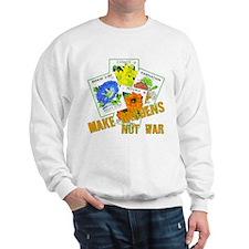 Gardens, Not War Sweatshirt
