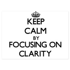 Keep Calm by focusing on Clarity Invitations