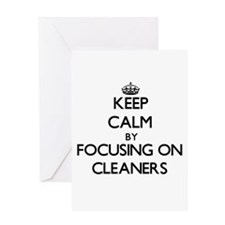 Keep Calm by focusing on Cleaners Greeting Cards