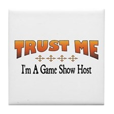 Trust Game Show Host Tile Coaster