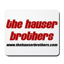 The Hauser Brothers Mousepad