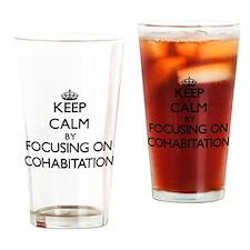 Keep Calm by focusing on Cohabitati Drinking Glass