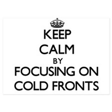 Keep Calm by focusing on Cold Fronts Invitations