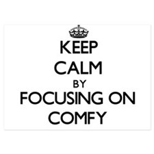 Keep Calm by focusing on Comfy Invitations