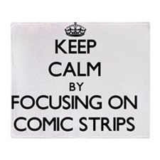 Keep Calm by focusing on Comic Strip Throw Blanket